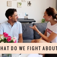 Anniversary Q&A // WHAT DO WE FIGHT ABOUT?